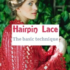 Hairpin Lace: The basic technique