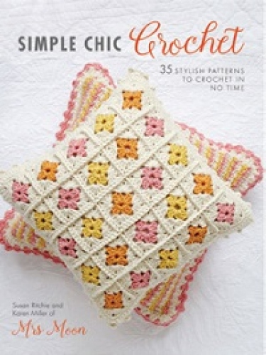 Win one of two copies of Simple Chic Crochet!
