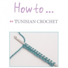Tunisian Crochet: The Basics